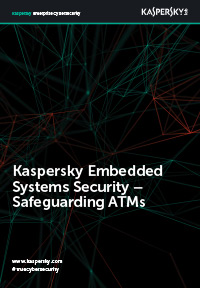 Kaspersky Embedded Systems Security – Safeguarding ATMs