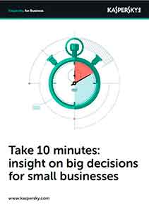 Take 10 minutes: insight on big decisions for small businesses